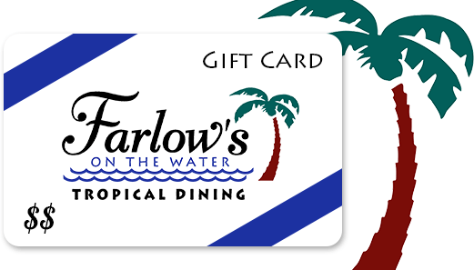 Farlow's on the Water Gift Card